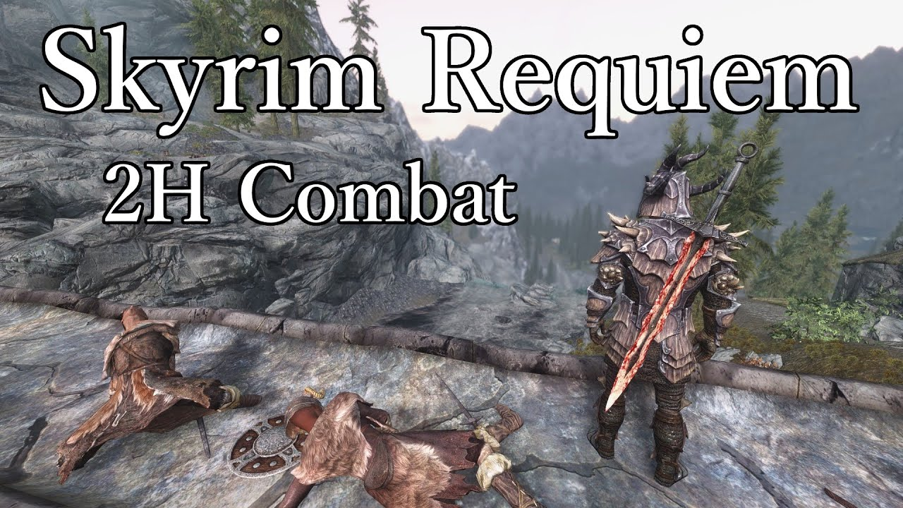skyrim requiem 2h combat guide youtube rh youtube com skyrim requiem alchemy guide skyrim requiem guide fr
