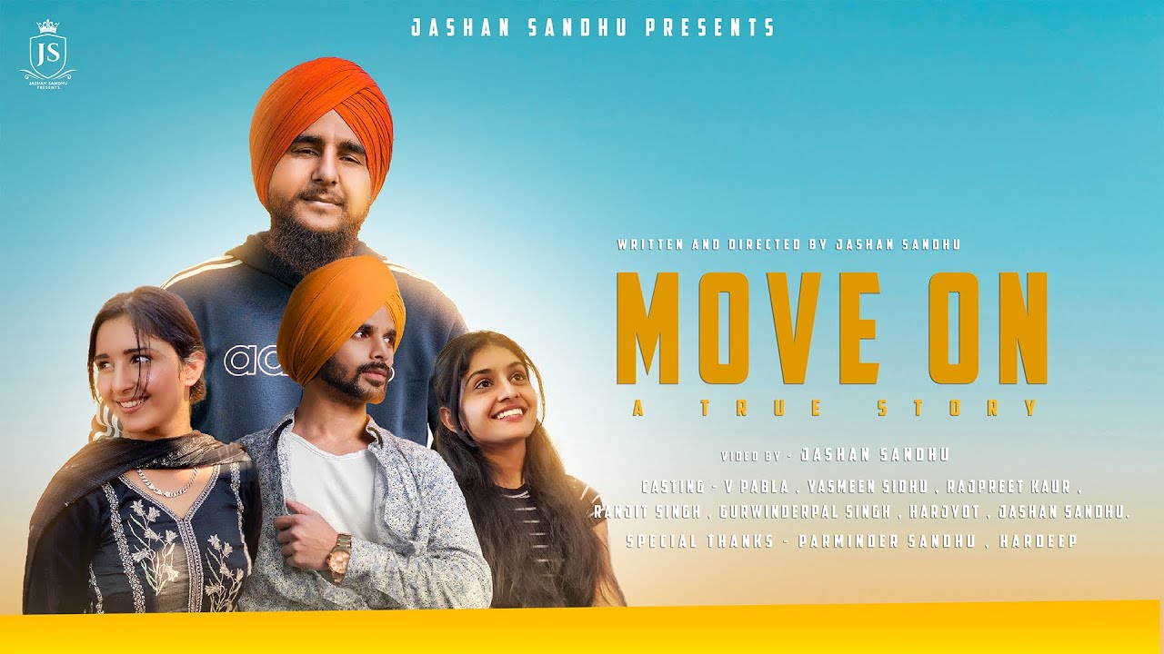 Move on | A true story | V Pabla | Yasmeen Sidhu | Rajpreet Kaur | Jashan Sandhu | Latest Video