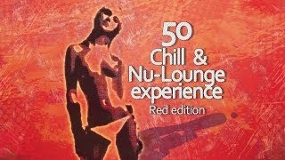 The Source - Crumbs - 50 Chill & Nu-Lounge Experience (Red Edition)