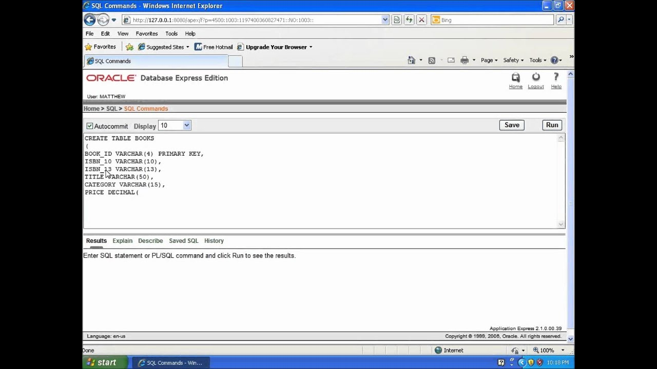 Sql with oracle 10g xe using create table to build a for Table design sql