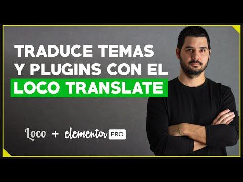Como usar LOCO TRANSLATE para traducir temas y plugins en WordPress