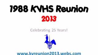 1988 kvhs 25 year reunion july 26 27 2013