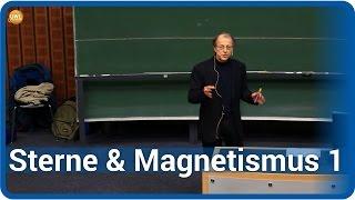 Warum sind Sterne magnetisch? (1/3) • Live im Hörsaal | Manfred Schüssler
