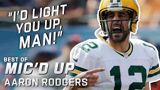 'I'd light you up, man!' Best of Aaron Rodgers Mic'd Up!