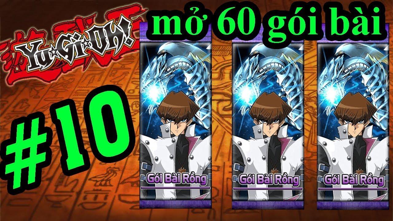 Yugi H5 - MỞ 60 GÓI BÀI RỒNG CỦA KAIBA - VUA TRÒ CHƠI YUGIOH #10