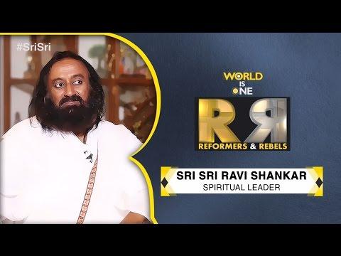 Reformers & Rebels: Exclusive conversation with Sri Sri Ravi Shankar