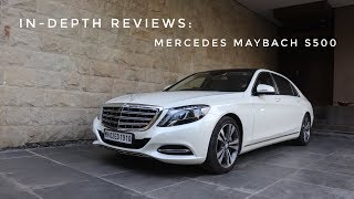 In-Depth Reviews: Mercedes Maybach S500