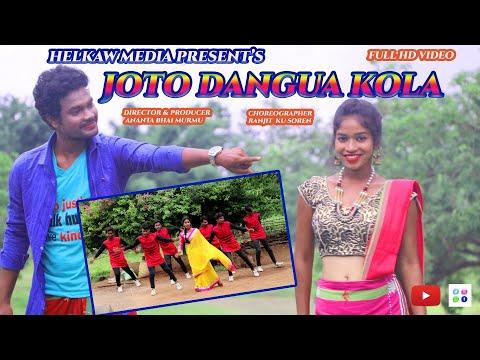 Santali Video Song - Joto Dangua Kola