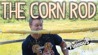 The Corn Rod *DON