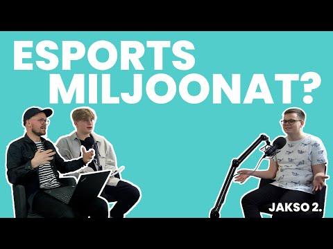 POIKAST | eSports - kilpapelaamisella miljonääriksi?
