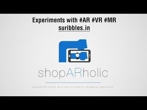 shopARholic : Using Augmented Reality as a tool to enhance Shopping Experience