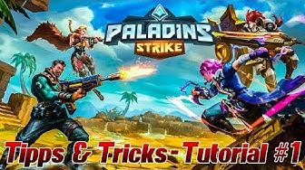 Tipps & Tricks Tutorial für Paladins Strike - Alle wichtigen Infos für Einsteiger! ;) # 1 Deutsch
