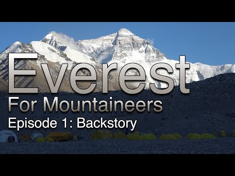 Everest For Mountaineers: Episode 1