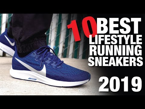 TOP 10 BEST Lifestyle RUNNING Sneakers Of 2019 (UPDATED)