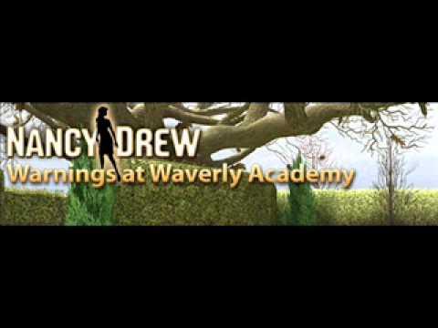 "Nancy Drew - ""Warnings at Waverly Academy"" (Music: ""Hallowell"")"