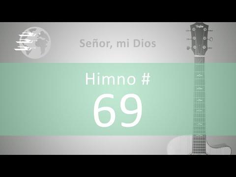 Señor, Mi Dios - Acordes Para Guitarra - Himno #69 IASD
