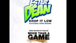 Ester Dean - Drop it Low (Ft Chris Brown)