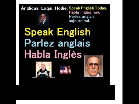 Anglicus. Loqui. Hodie. Speak English Today. English For Foreign Students and Teachers