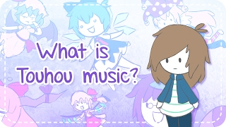 Repeat youtube video What is Touhou music? | Introduction video