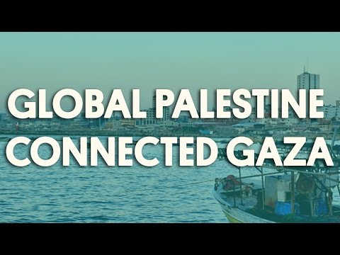 Global Palestine Connected Gaza
