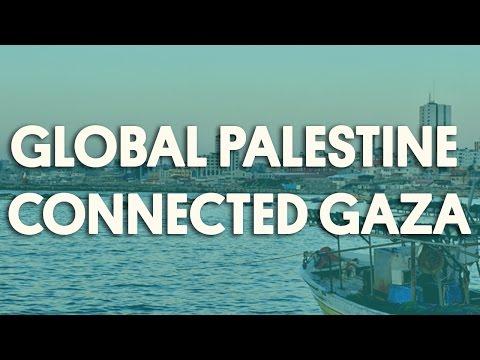 Global Palestine Connected Gaza