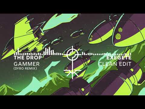 Gammer - THE DROP (Dyro Remix) [Clean]