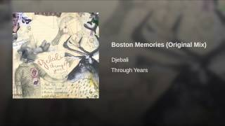 Boston Memories (Original Mix)