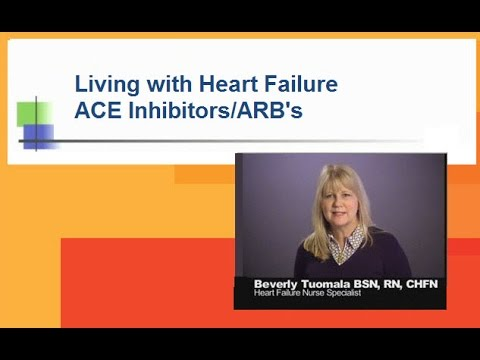 Living with Heart Failure: ACE Inhibitors/ARB