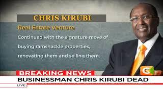 Billionaire Chris Kirubi is dead