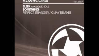 Sleek - Something (Perfect Stranger remix)