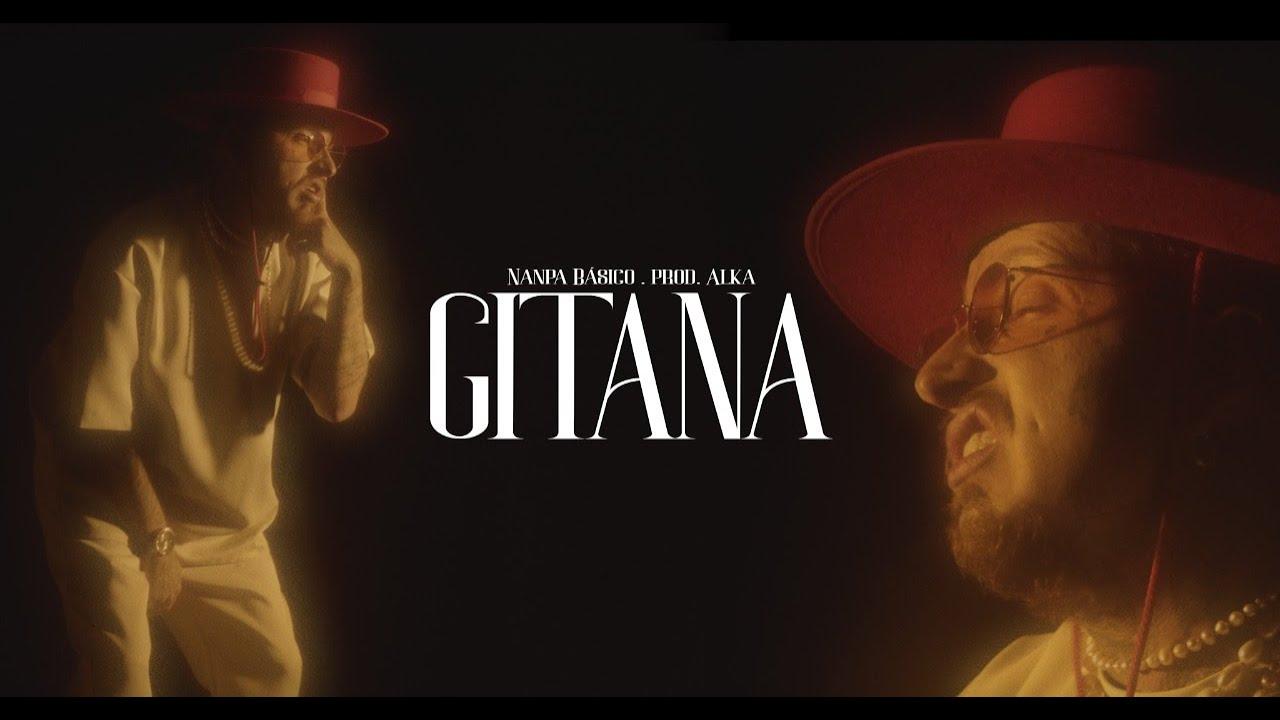 Download Nanpa Básico - Gitana (Video Oficial)