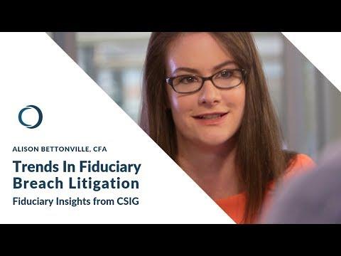 Trends In Fiduciary Breach Litigation