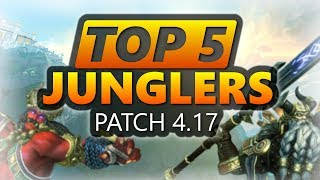 WARRIOR META!? SMITE Top 5 Junglers Patch 4.17 | With Item Builds