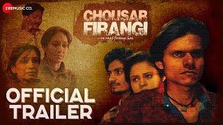 Chousar Firangi Official Trailer | Pratiek Pachori, Rekha Mishra & Anshul Thakur