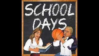 School days episode 1/ first day of school