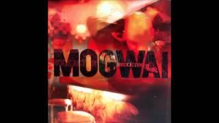 Mogwai - 2 rights make 1 wrong