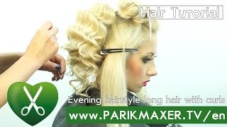 Evening hairstyle long hair with curls parikmaxer tv english version