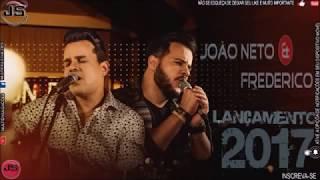 Baixar JOÃO NETO E FREDERICO NOVO LANÇAMENTO CD 2017