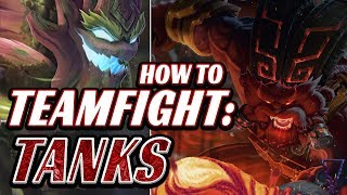How To Teamfight As A Tank (in 10 minutes)