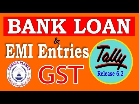 bank-loan-and-emi-accounting-in-tally-erp-9-with-gst-part-64|loan-installment-entry|-emi-calculation