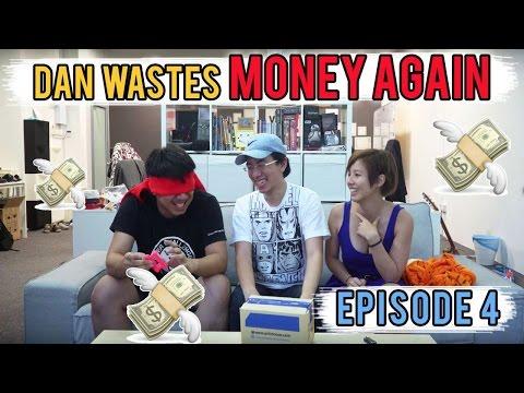 Dan Wastes Money Again (Ep. 4) Feat. Klex and Vania