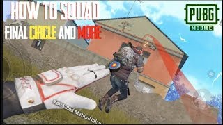 How To Squad PUBG MOBILE Final Circle Push
