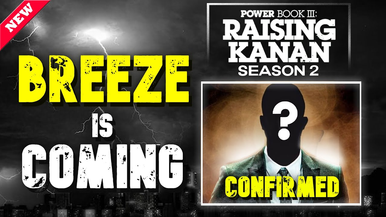 Download BREEZE IS COMING! 50 Cent Confirms For Power Book III: Raising Kanan Season 2 | News Explained