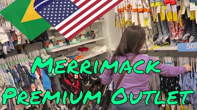 Compras Nos Estados Unidos Merrimack Premium Outlet Stores Youtube