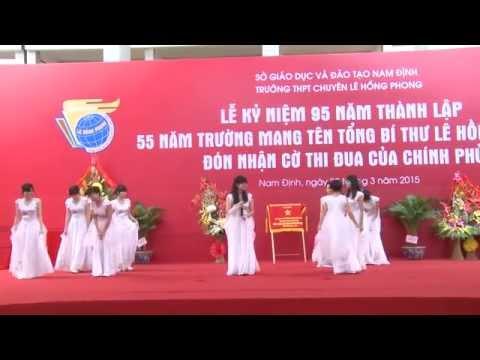 Kỷ Niệm 95 Năm Thành Lập Trường Lê Hồng Phong Nam Định