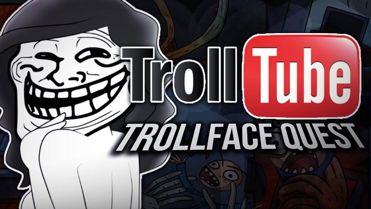 TROLLFACE QUEST TROLLTUBE !  MEMES YOUTUBE  YouTube