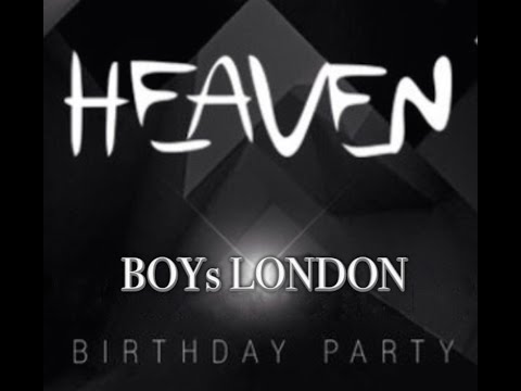 BOYs LONDON KIEV B.DAY HEAVEN CLUB