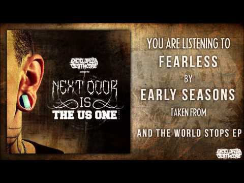 EARLY SEASONS - Fearless