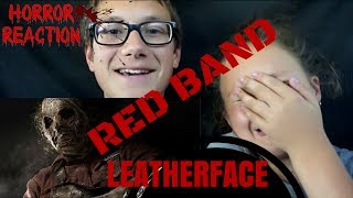 LEATHERFACE Official Red Band Trailer Reaction!