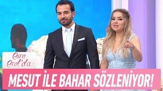 Mesut ile Bahar Sözleniyor - Esra Erol'da 22 Haziran 2017